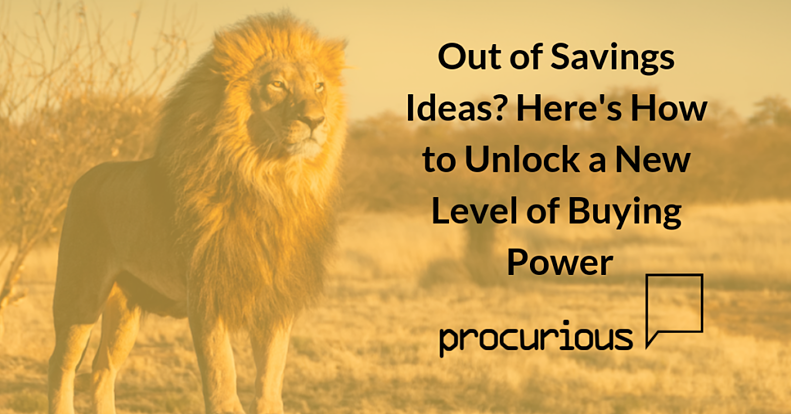Out of Savings Ideas? Here's How to Unlock a New Level of Buying Power_Preview